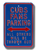 Chicago Cubs Others will be Thrown Out Parking Sign