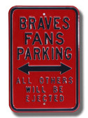Atlanta Braves Others will be Ejected Parking Sign
