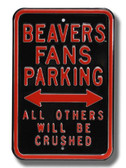 Oregon State Beavers Others will be Crushed Parking Sign