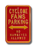 Iowa State Cyclones No Haweyes Allowed Parking Sign