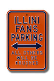 Illinois Fighting Illini Others will be Krushed Parking Sign