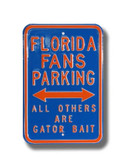 Florida Gators Others will be Gator Bait Parking Sign