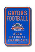 Florida Gators Champions Parking Sign