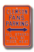 Clemson Tigers Others will Be Tiger Meat Parking Sign