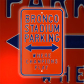 Boise State Broncos Bronco Stadium Parking Sign