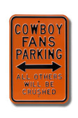 Oklahoma State Cowboys Others will be Crushed Parking Sign