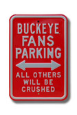 Ohio State Buckeyes Others will be Crushed Parking Sign