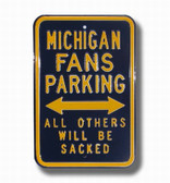 Michigan Wolverines Others will be Sacked Parking Sign