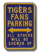 LSU Tigers Others will be Chewed up Parking Sign