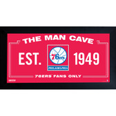 Philadelphia 76ers Man Cave Sign 10x20 Framed