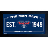 Atlanta Hawks Man Cave Sign 10x20 Framed Photo