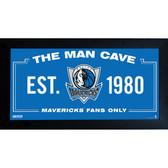 Dallas Mavericks Man Cave Sign 10x20 Framed Photo