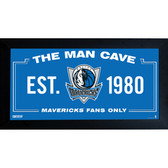 Dallas Mavericks Man Cave Sign 6x12 Framed Photo