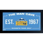 Denver Nuggets Man Cave Sign 10x20 Framed Photo