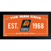 Phoenix Suns Man Cave Sign 6x12 Framed