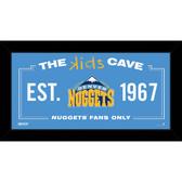 Denver Nuggets 6x12 Kids Cave Sign
