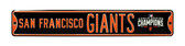 San Francisco Giants 2014 World Series Champs Street Sign
