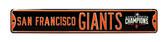 San Francisco Giants 2014 World Series Champs Street Sign