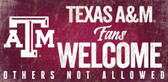 Texas A&M Aggies Wood Sign Fans Welcome 12x6