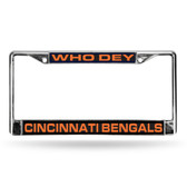 "Cincinnati Bengals ""WHO DEY"" LASER Chrome Frames"