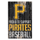 Pittsburgh Pirates Sign 11x17 Wood Proud to Support Design