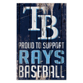 Tampa Bay Rays Sign 11x17 Wood Proud to Support Design