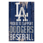 Los Angeles Dodgers Sign 11x17 Wood Proud to Support Design