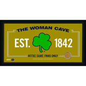 Notre Dame Shamrock Logo 10x20 Framed WOMAN CAVE sign with Game used football dirt