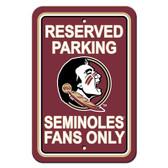 """Florida State Seminoles 12"""" X 18"""" Plastic Parking Sign"""