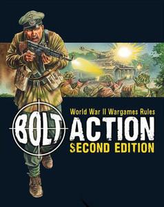 Bolt Action: World War II Wargames Rules - 2nd Edition