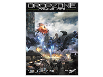 Dropzone Commander: Reconquest Phase 1 (Expansion Book)