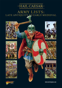 Hail Caesar: Army Lists Vol.2 - Late Antiquity to Early Medieval