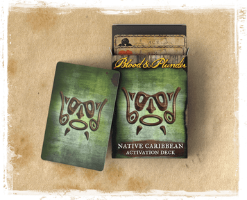 Blood & Plunder: Native Caribbean Activation Deck