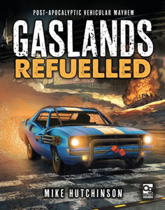 Gaslands: Refueled (New Version)