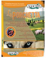 Addiction La Porchetta Dog Kibbles