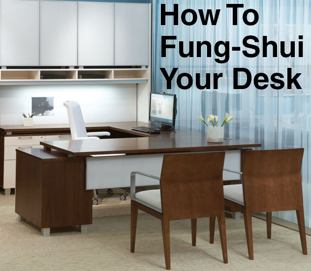 Make Your Cubicle Feng Shui