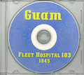 Guam Fleet Hospital 103 WWII US Navy Book on CD