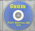 Guam Fleet Hospital 103 WWII US Navy Book on CD