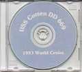 USS Cotten DD 669 World CRUISE BOOK Log 1953 CD