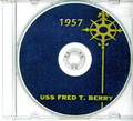 USS Fred T Berry DDE 858 CRUISE BOOK Log 1957 CD