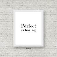 TDP021 Perfect is Boring