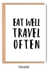 TDC039 - Eat well travel often