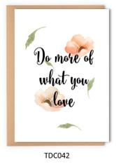 TDC042 - Do more of what you love
