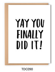 TDC090 - Yay you finally did it!