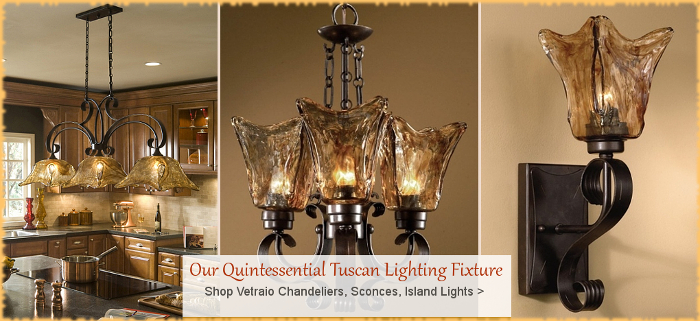 Vetraio Lighting | FREE Shipping, No Sales Tax | BellaSoleil.com Tuscan Decor Since 1996