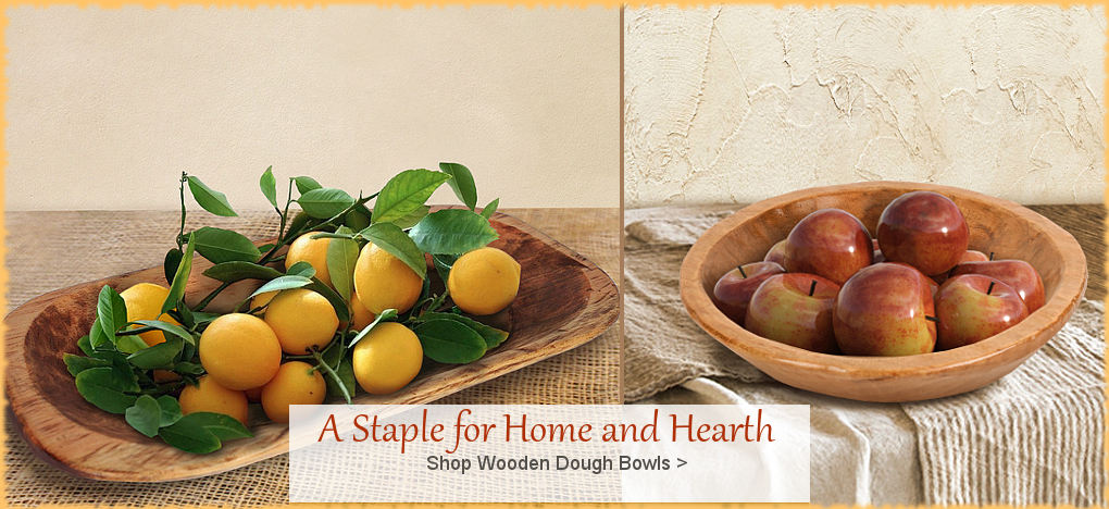 Wooden Dough Bowls | Largest Selection | FREE Shipping, No Sales Tax | BellaSoleil.com Tuscan Decor Since 1996