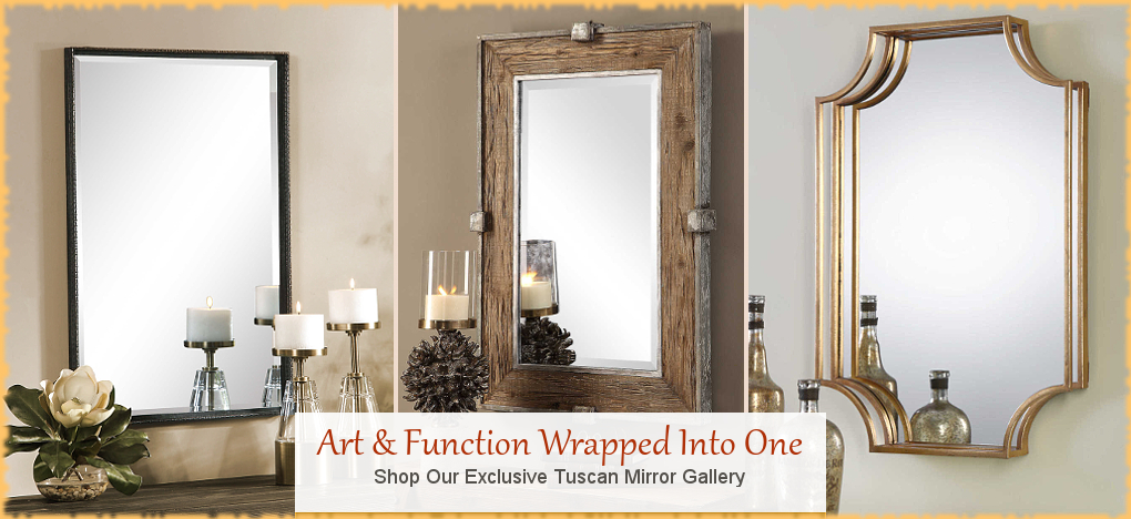 Tuscan Wall Mirrors Old World Farmhouse Mirrors | FREE Shipping, No Sales Tax | BellaSoleil.com Tuscan Decor Since 1996