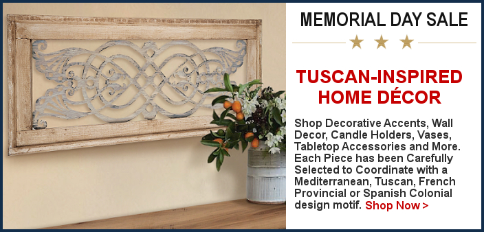 Tuscan Decor Memorial Day Sale | BellaSoleil.com Since 1996