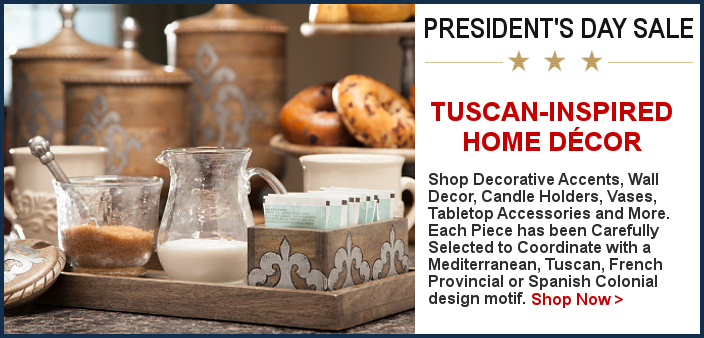 Tuscan Home Decor Presidents Day Sale | BellaSoleil.com Since 1996