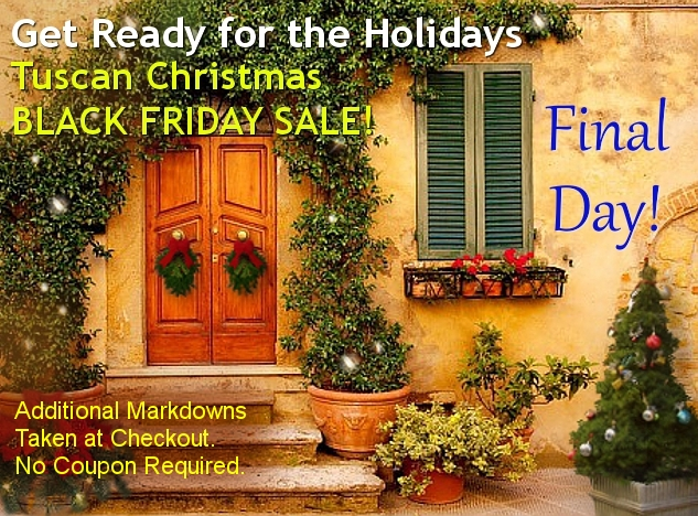 - Tuscan Decor Black Friday Sale